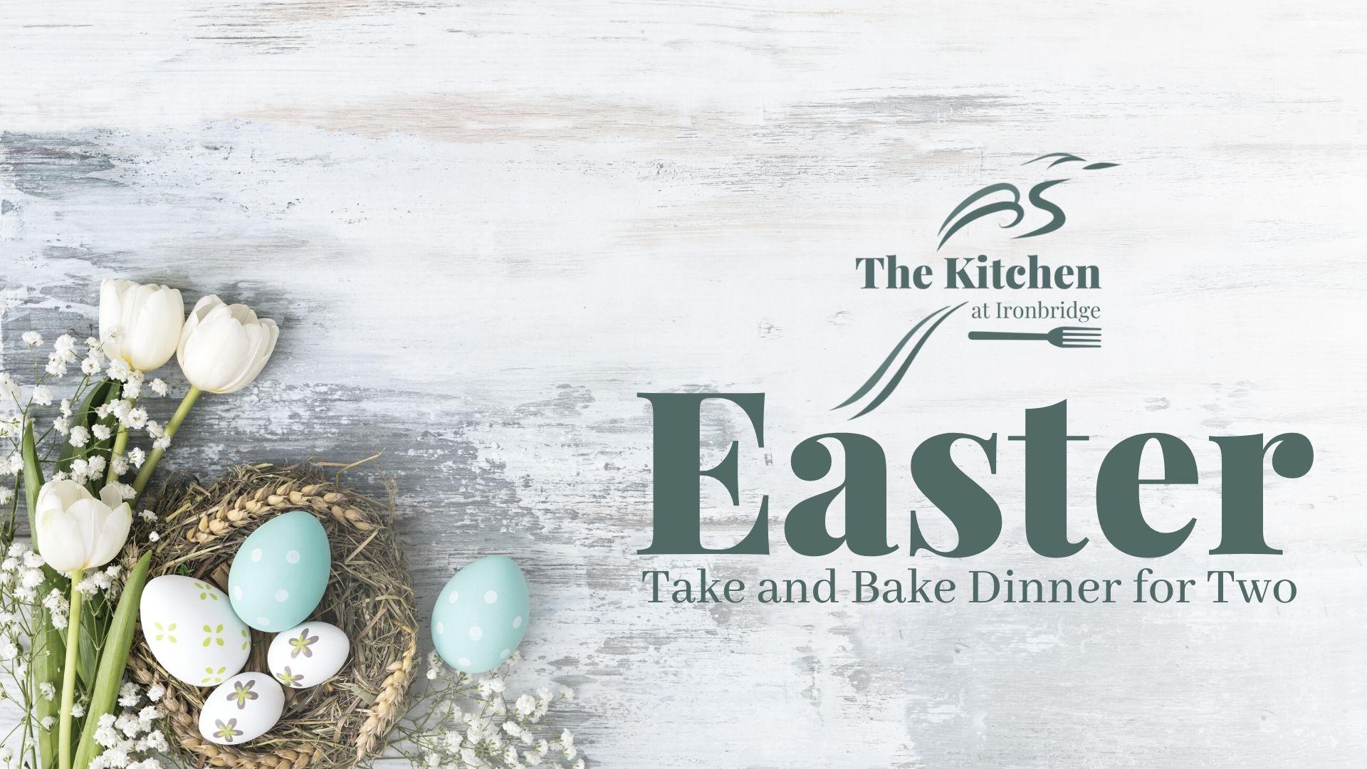 Easter Sunday Take & Bake Dinner for Two